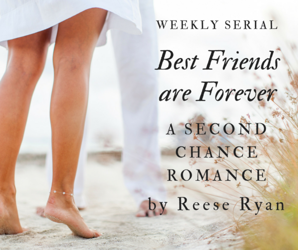 Best Friends are Forever: A Second Chance Romance hits
